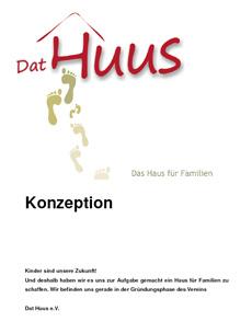 Das Konzept des Vereins Dat Huus e. V.
